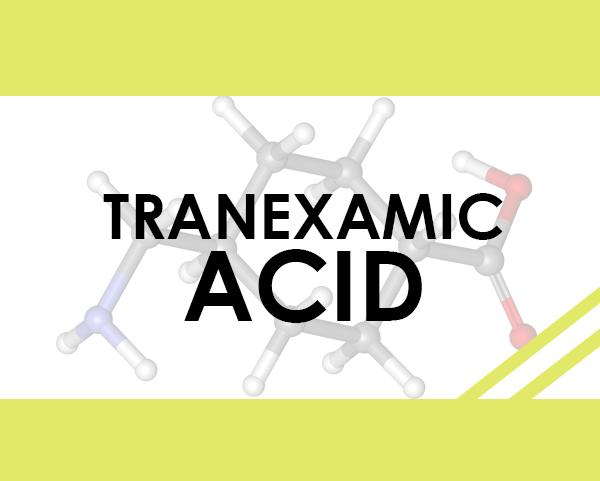 Tranexamic Acid - thành phần trị nám dưỡng trắng da đầy hứa hẹn